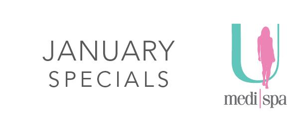 January Spa Specials U MediSpa